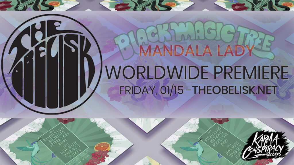 The Obelisk worldwide premiere - Mandala Lady by Black Magic Tree